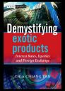 Demystifying exotic foreign exchange