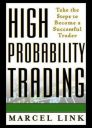 High probabilty trading traders
